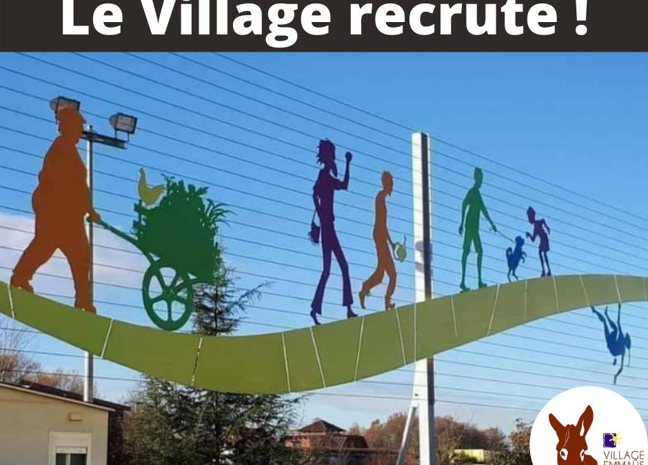 Le village recrute !